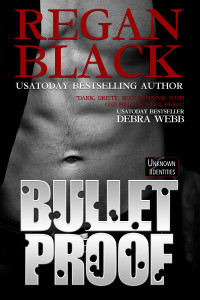Bulletproof, by Regan Black